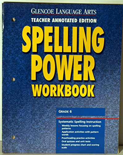 9780078262395: Glencoe Language Arts Spelling Power Workbook, Grade 6, Teacher Annotated Edition