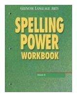 Glencoe Language Arts Spelling Power Workbook- (Grade: Arts, Glencose Language