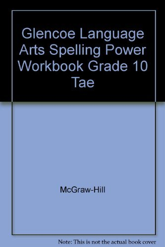 9780078262470: Glencoe Language Arts Spelling Power Workbook, Grade 10, Teacher's Annotated Edition