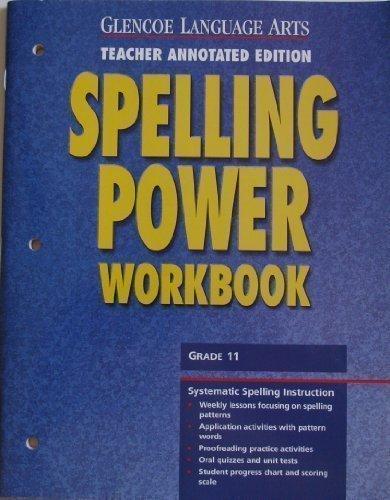 9780078262494: Glencoe Language Arts Spelling Power Workbook, Grade 11, Teacher Annotated Edition