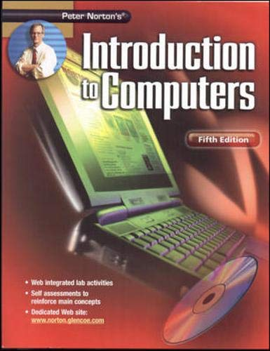 9780078264214: Peter Norton's Introduction To Computers Fifth Edition Student Edition