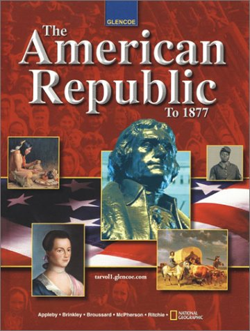 9780078264740: The American Republic to 1877 (Student Edition)