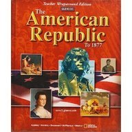 9780078264764: The American Republic to 1877 (Texas Student Edition)