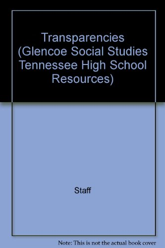 9780078264795: Transparencies (Glencoe Social Studies Tennessee High School Resources)