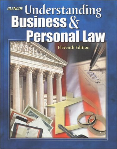 9780078266096: Understanding Business And Personal Law: Student Edition