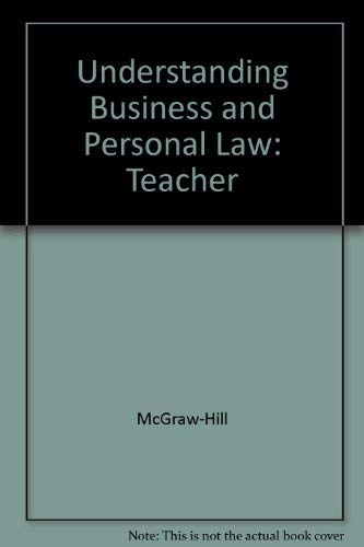 9780078266102: Understanding Business and Personal Law: Teacher