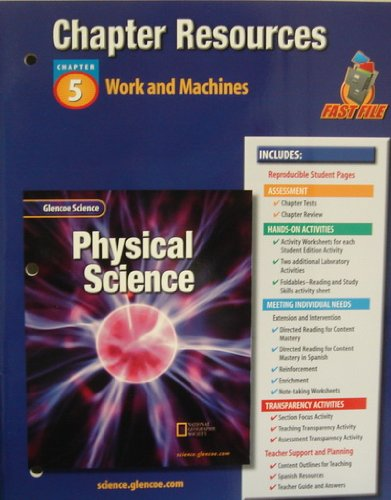 9780078267789: Glencoe Science: Physical Science- Chapter Resources, Chapter 5: Work and Machines