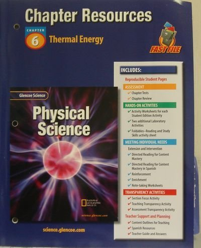 Glencoe Science: Physical Science- Chapter Resources, Chapter 6: Thermal Energy: McGraw-Hill