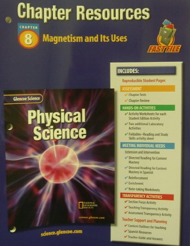 9780078267819: Glencoe Science: Physical Science C8 Magnetism and Its Uses 622p 2002