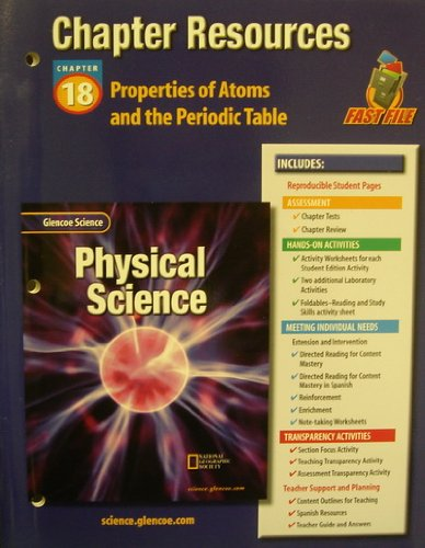 9780078267918: Glencoe Science: Physical Science Chapter Resources, Chapter 18: Properties of Atoms and the Periodic Table
