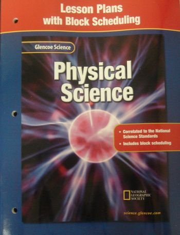 9780078267994: Glencoe Science: Physical Science, Lesson Plans with Block Scheduling