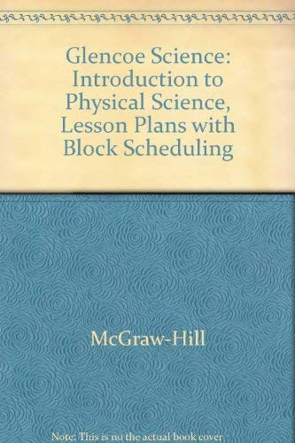 Introduction To Physical Science: Lesson Plans With Block Scheduling (2002 Copyright): Staff