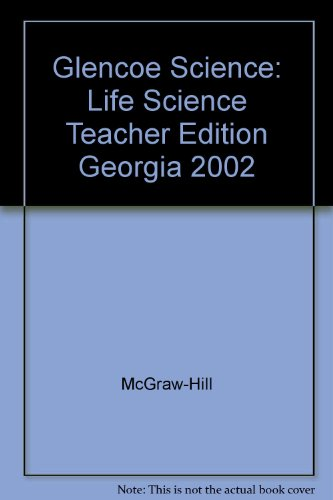 9780078268939: Life Science, Georgia Teacher Wraparound Edition