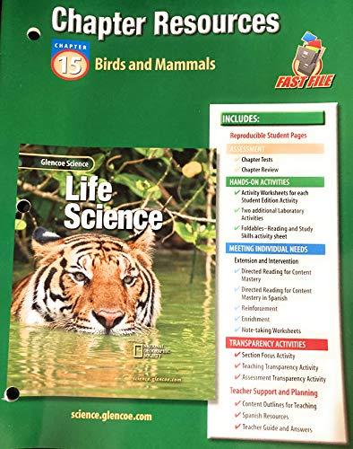 9780078269134: Glencoe Science: Life Science Chp 15 Birds and Mammals Chp Res 416 2002