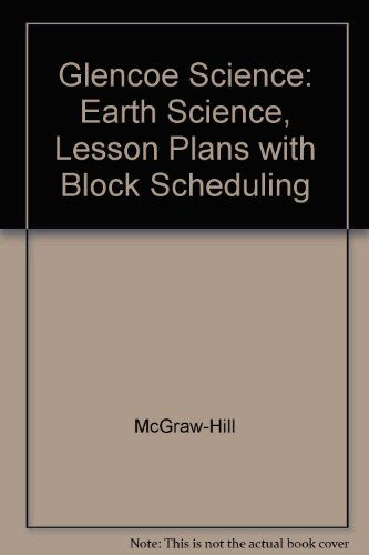 9780078269264: Glencoe Science: Earth Science, Lesson Plans with Block Scheduling