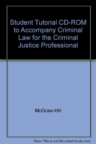 Student Tutorial CD-ROM to accompany Criminal Law for the Criminal Justice Professional: ...