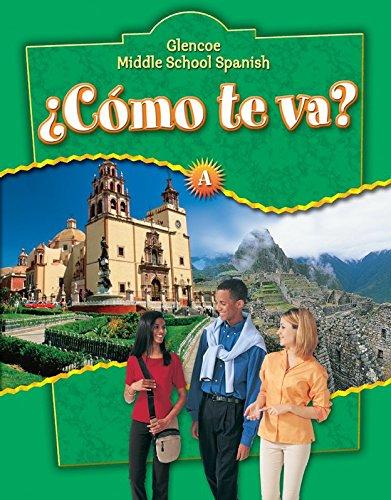 9780078271496: ¿Cómo te va? Level A Nivel verde, Student Edition (GLENCOE SPANISH) (Spanish Edition)
