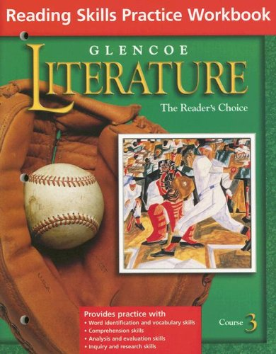9780078271762: Glencoe Literature Course 3, Reading Skills Practice Workbook