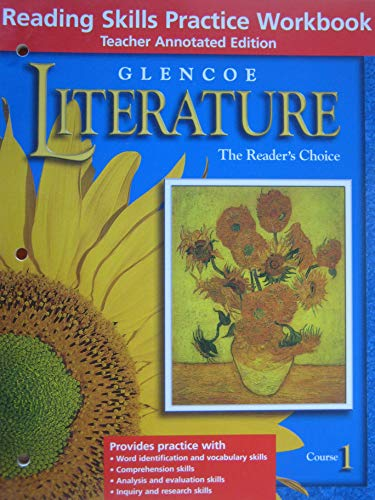9780078271830: Literature, the Reader's Choice. Reading Skills Practice Workbook, Teacher's Edition