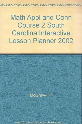 9780078272356: Math Appl and Conn Course 2 South Carolina Interactive Lesson Planner 2002
