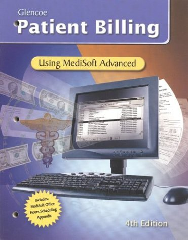 9780078272646: Patient Billing: Using MediSoft for Windows, Student Edition with Data Disk