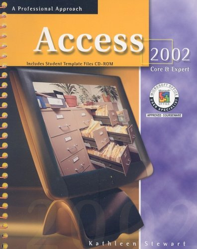 9780078274015: Access 2002: Core & Expert, A Professional Approach, Student Edition with CD-ROM