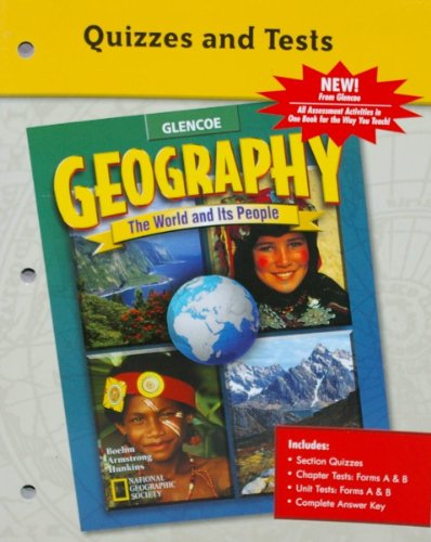 9780078274190: Geography: The World and Its People, Quizzes and Tests