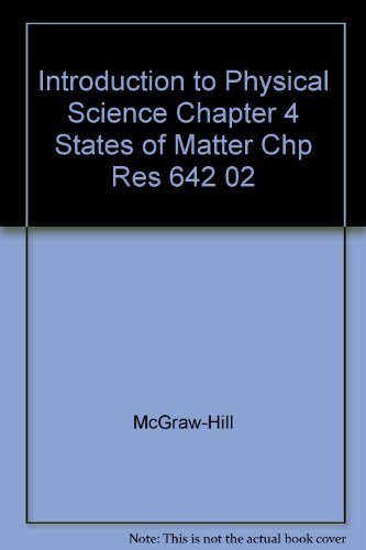 9780078274244: Introduction to Physical Science Chapter 4 States of Matter Chp Res 642 02