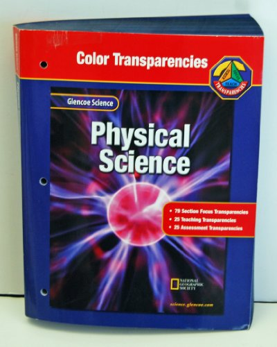 9780078274527: Glencoe Science: Physical Science, Color Transparencies