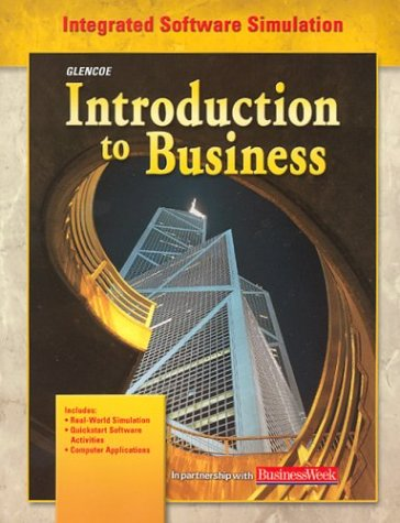 9780078275104: Introduction to Business, Integrated Software Simulation Student Edition