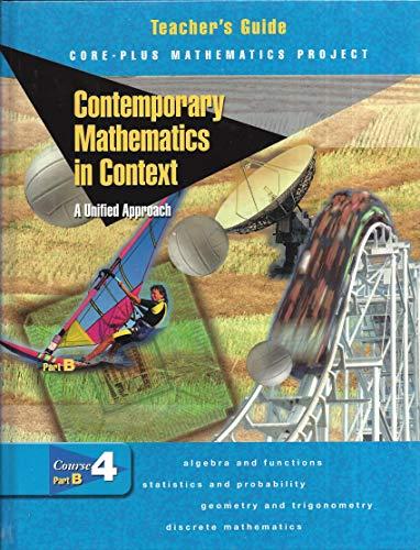 9780078275524: Contemporary Mathematics in Context Course 4, Part B (Teacher's Guide)