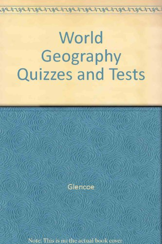 9780078275593: World Geography Quizzes and Tests