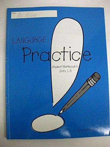 9780078276002: Language Practice - Student Workbook A (Units 1-6)