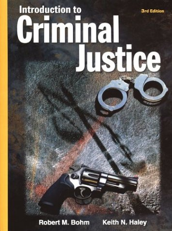 9780078276828: Introduction to Criminal Justice
