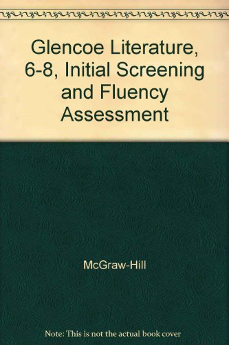 9780078276927: The Reader's Choice, Initial Screening and Fluency Assessment, Middle School Courses 1-3,  Grades 6-8 (Glencoe Language Arts)
