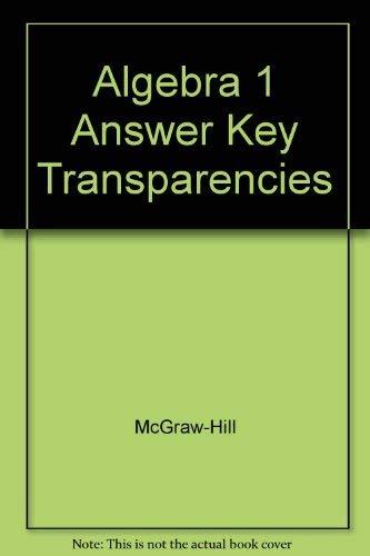 9780078277221: Algebra 1 Answer Key Transparencies