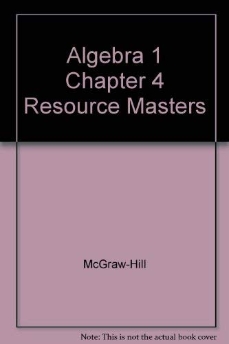 9780078277283: Algebra 1 Chapter 4 Resource Masters