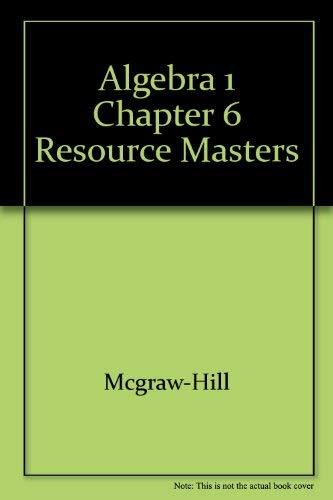 9780078277306: Algebra 1 Chapter 6 Resource Masters