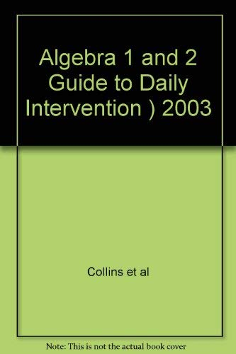 9780078277429: Guide to Daily Intervention (Algebra 1 & Algebra 2)