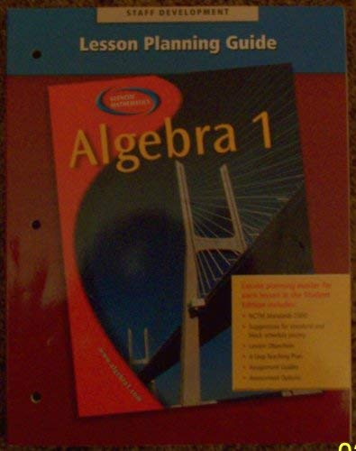 Lesson Planning Guide; Staff Development (Algebra 1) (9780078277443) by Berchie Holliday, Ed.D