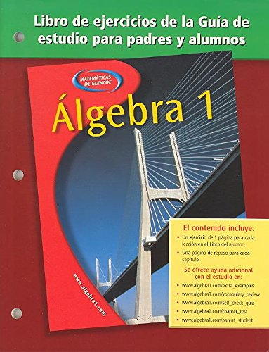 9780078277467: Algebra 1, Spanish Parent and