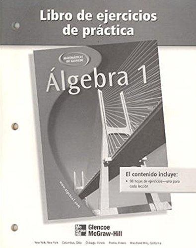 9780078277504: Algebra 1, Spanish Practice Workbook