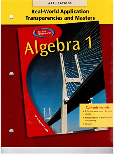 9780078277566: Algebra 1 Real World Applications Transparencies and Masters
