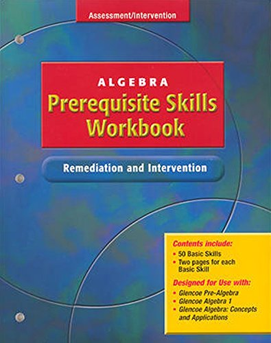 9780078277597: Algebra Prerequisite Skills Workbook: Remediation and Intervention, Student Edition