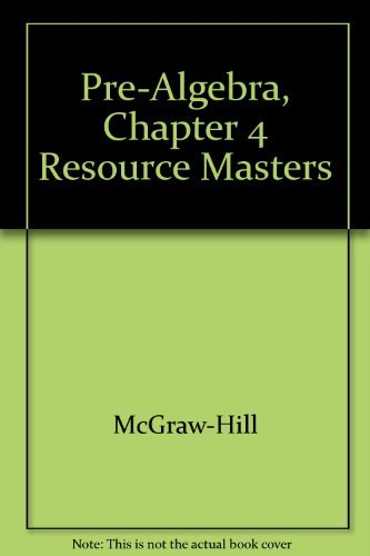 9780078277702: Pre-Algebra, Chapter 4 Resource Masters