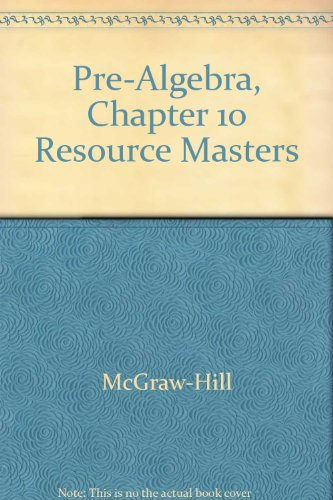 9780078277764: Pre-Algebra, Chapter 10 Resource Masters