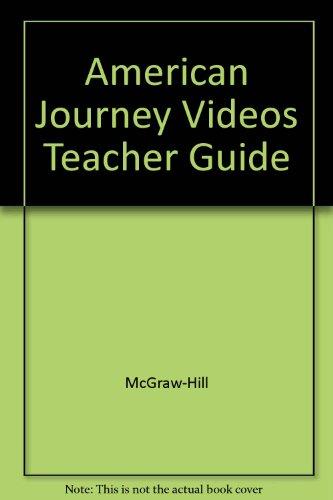 9780078278099: American Journey Videos Teacher Guide