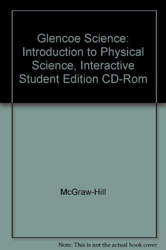 9780078278259: Glencoe Science: Introduction to Physical Science, Interactive Student Edition CD-Rom