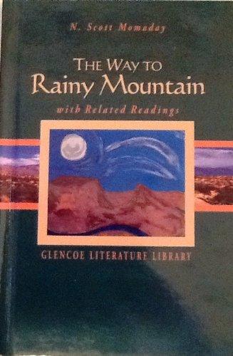 9780078279522: The Way to Rainy Mountain (The Glencoe literature library)