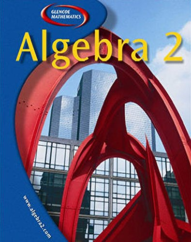 9780078279997: Algebra 2, Student Edition